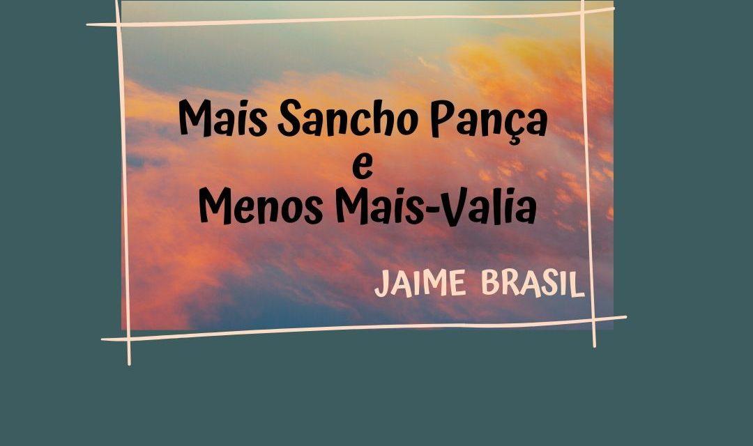 Mais Sancho Pança e Menos Mais-Valia