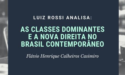 AS CLASSES DOMINANTES E A NOVA DIREITA NO BRASIL CONTEMPORÂNEO