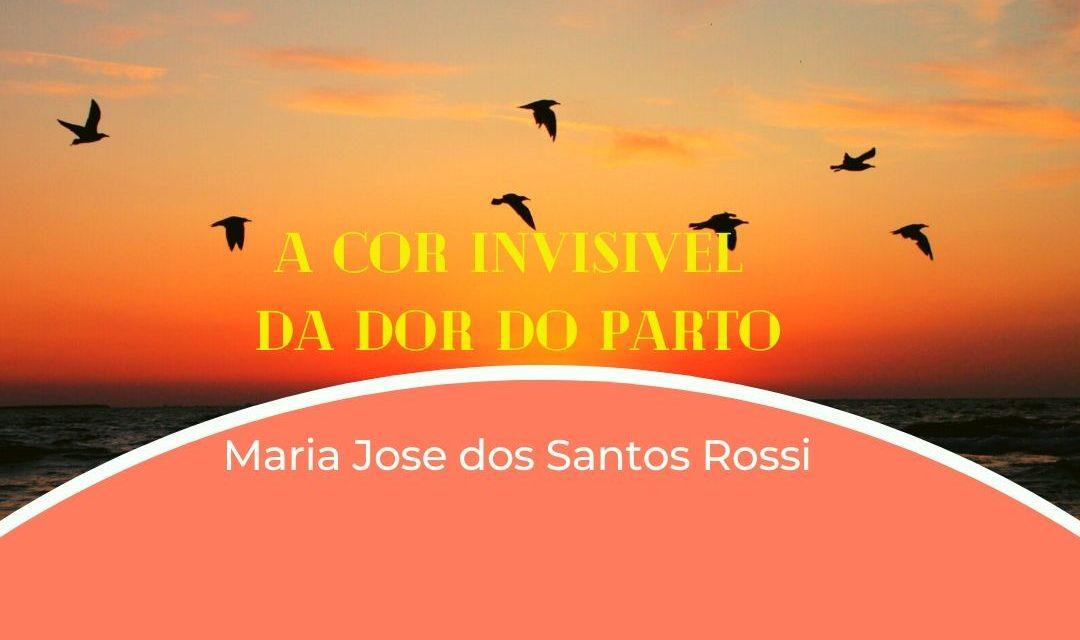 A COR INVISIVEL DA DOR DO PARTO