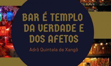 Bar é templo da verdade e dos afetos