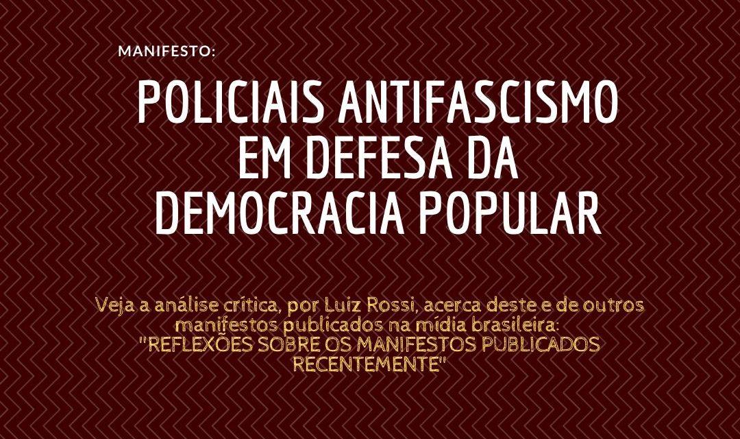 POLICIAIS ANTIFASCISMO EM DEFESA DA DEMOCRACIA POPULAR