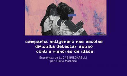 Campanha antigênero nas escolas dificulta detectar abuso contra menores de idade