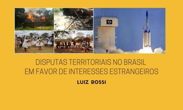 Disputas territoriais no Brasil em favor de interesses estrangeiros